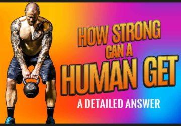 How Strong Can a Human Get