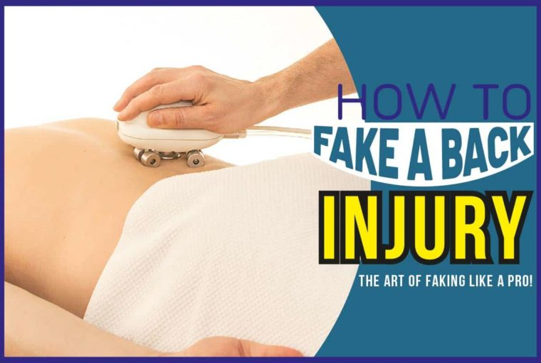 How To Fake A Back Injury