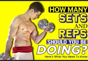 How Many Sets And Reps Should You Be Doing