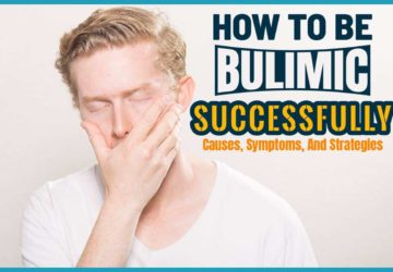 How To Be Bulimic Successfully