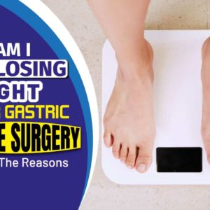 Why Am I Not Losing Weight After Gastric Sleeve Surgery