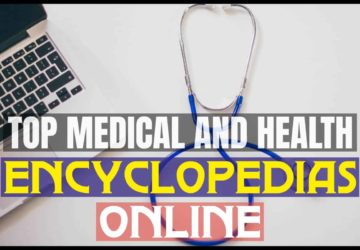 Top Medical And Health Encyclopedias Online