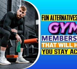 Fun Alternatives for a Gym Membership That Will Help You Stay Active