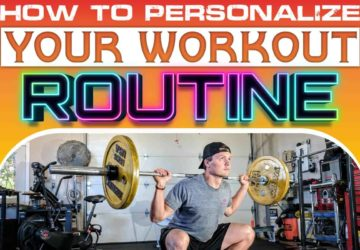 How to Personalize Your Workout Routine