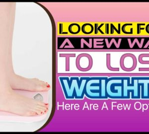 Looking For A New Way To Lose Weight